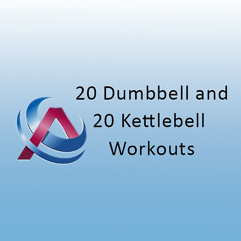 20 Kettlebell and 20 Dumbbell Workouts
