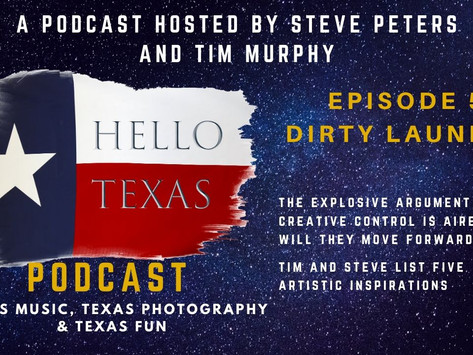 Hello Texas Podcast - Episode 5 - Dirty Laundry
