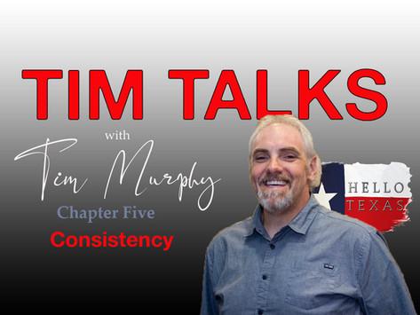 Tim Talks - Chapter 5 - Consistency