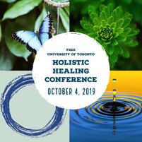 Holisitc Healing Conference - University of Toronto