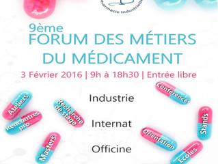 Le 3 février 2016 c'est le 9ème Forum des Métiers du Medicament !