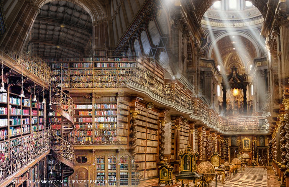 What Dreams May Come -Library Research