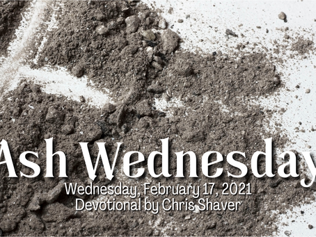Day 1 - Ash Wednesday, February 17