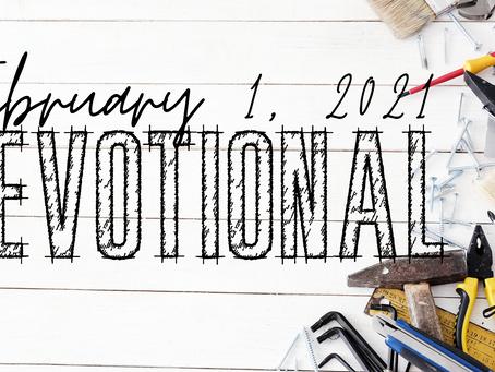Devotional - February 1, 2021