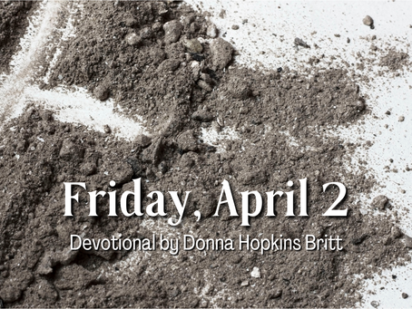 Day 39 - Good Friday, April 2