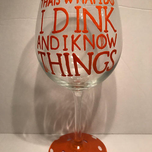 I Dink and I Know Things Pickleball glass/mug