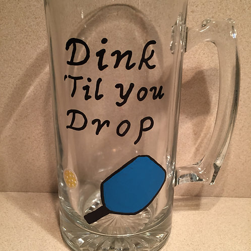 Dink Til You Drop Glass/Mug