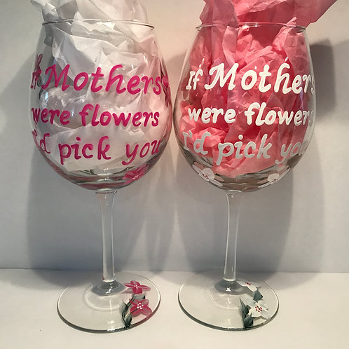 If Mother's were flowers I'd pick you