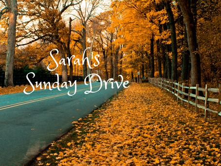 Sarah's Sunday Drive