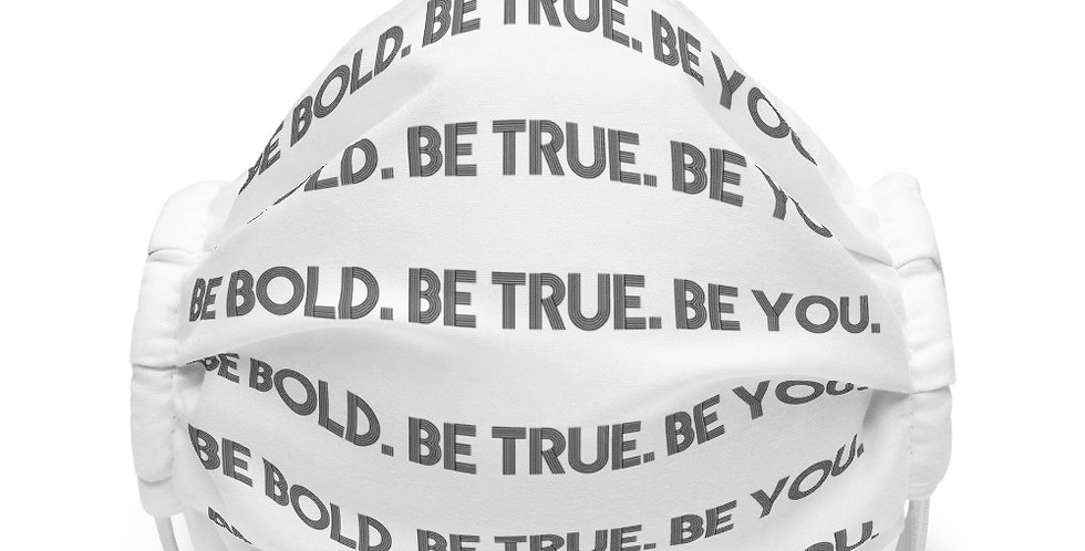 Premium face mask- Be Bold Be You