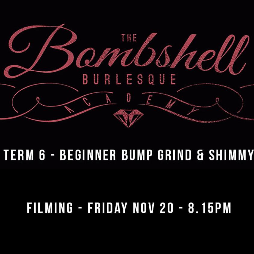 TERM 6 - BEGINNER BUMP GRIND & SHIMMY