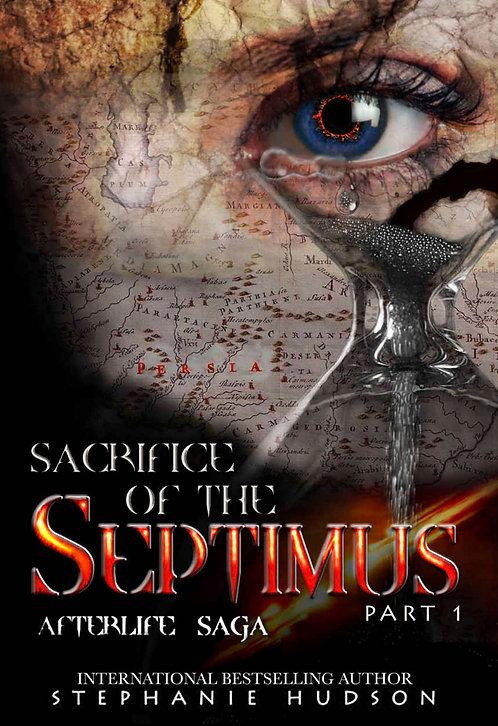 Sacrifice of the Septimus Part 1