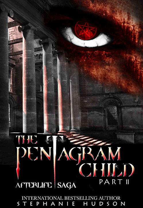 The Pentagram Child Part 2