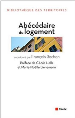 François Rochon Abécédaire Logement