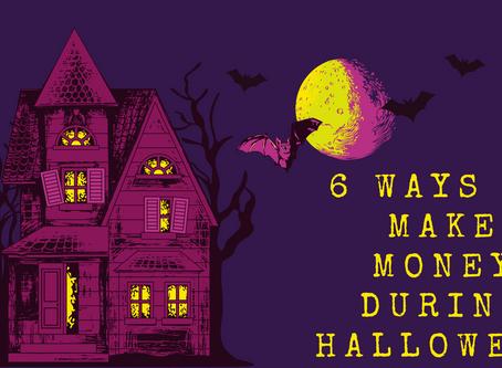 6 Ways To Make Money During Halloween