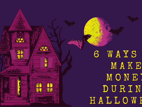 6 Ways To Make Money During Halloween