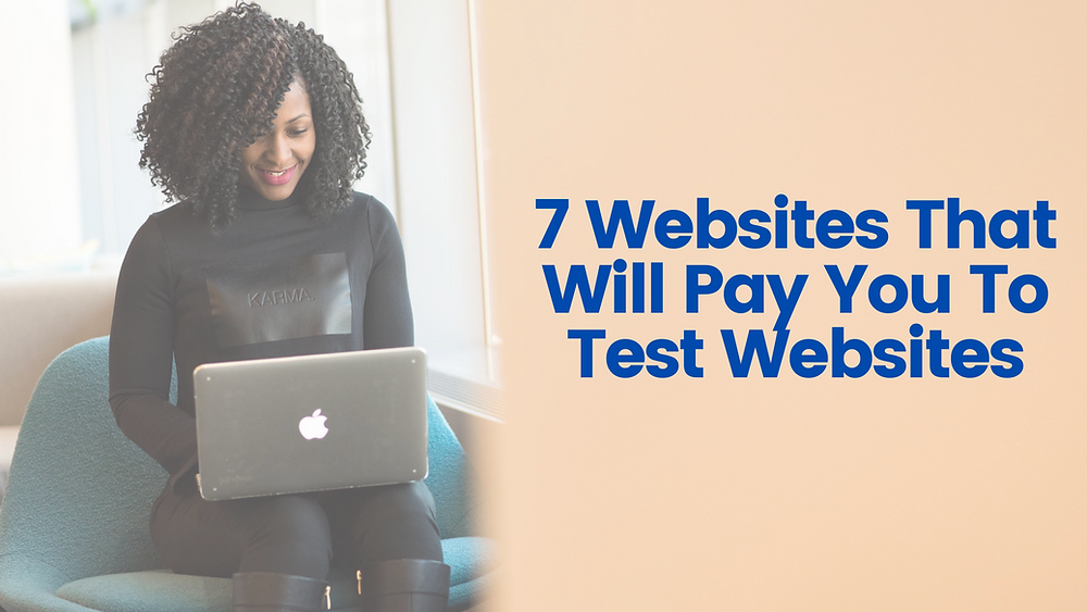 Websites That Will Pay You To Test Websites