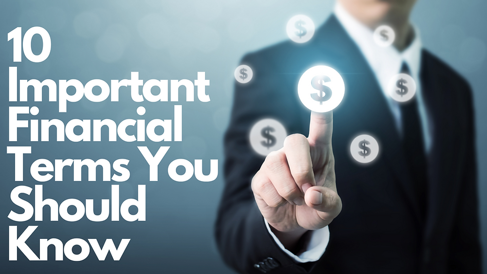 10 Important Financial Terms You Should Know
