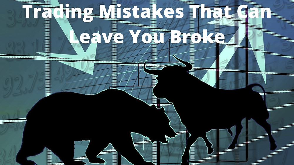 Mistakes That Could Leave You Broke