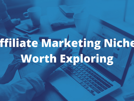 5 Affiliate Marketing Niches Worth Exploring
