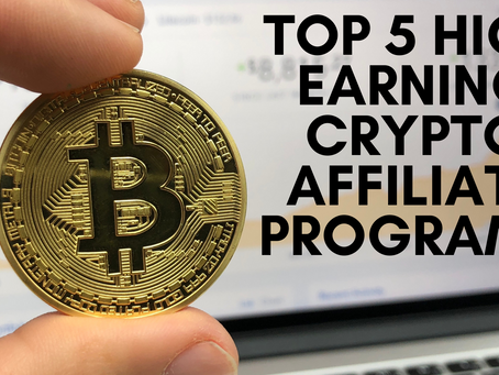 Top 5 High Earning Crypto Affiliate Programs