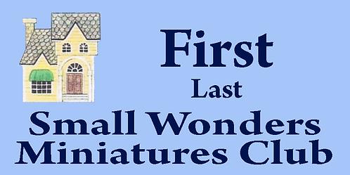 Small Wonders Miniatures Club Name Tag