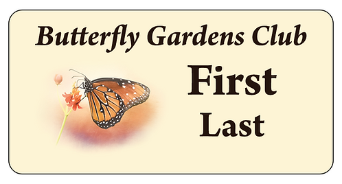Butterfly Gardens Club Name Tag