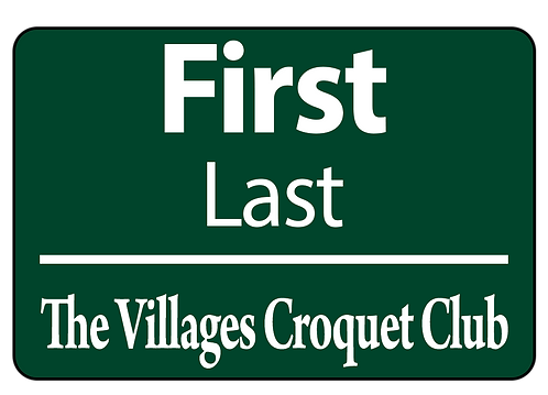 Villages Croquet Club Name Tag