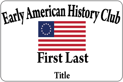 Early American History Name Tag
