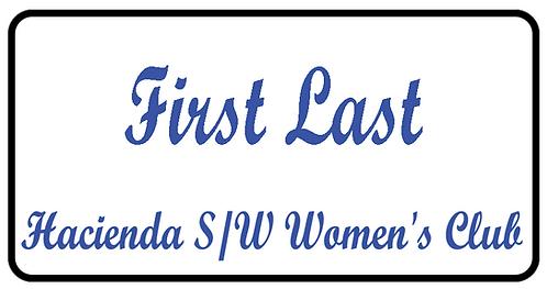 Hacienda S/W Women's Club Name Tag