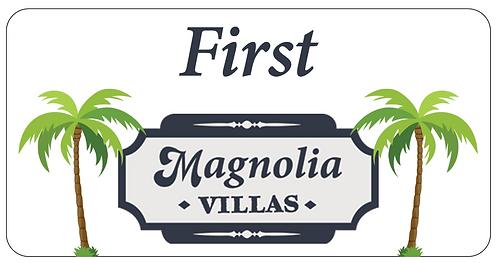 Magnolia Villas Name Tag