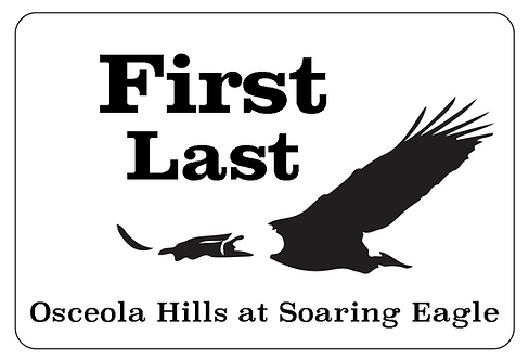 Osceola Hills at Soaring Eagle Name Tag