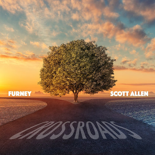 Furney & Scott Allen - Crossroads
