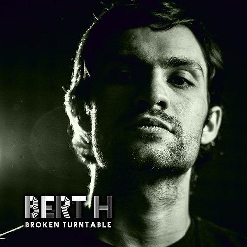 Bert H - Broken Turntable