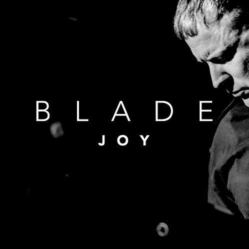 Blade - Joy