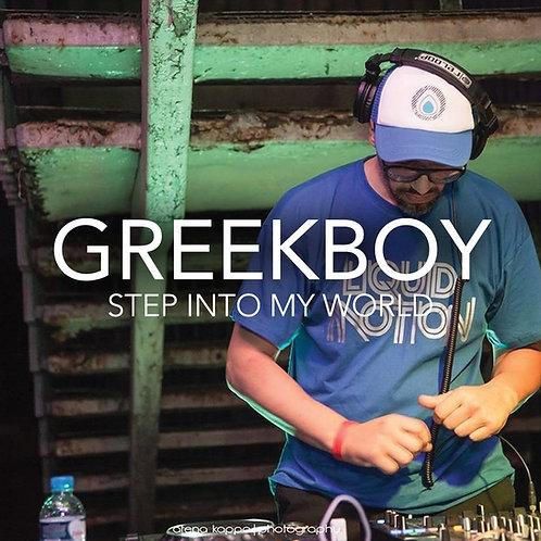 Greekboy - Step Into My World