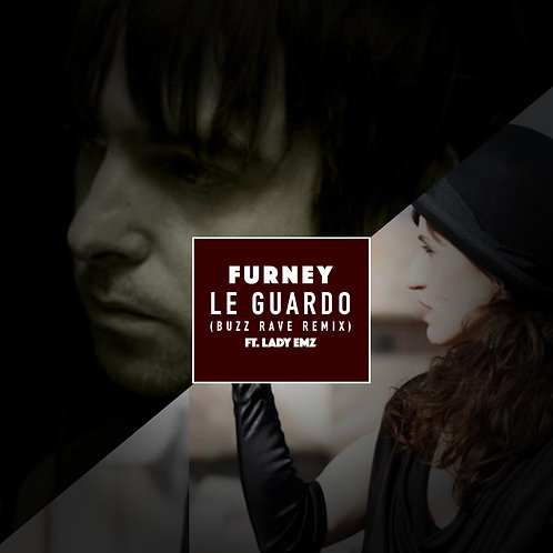 Furney Ft. Lady EMZ - Le Gaurdo