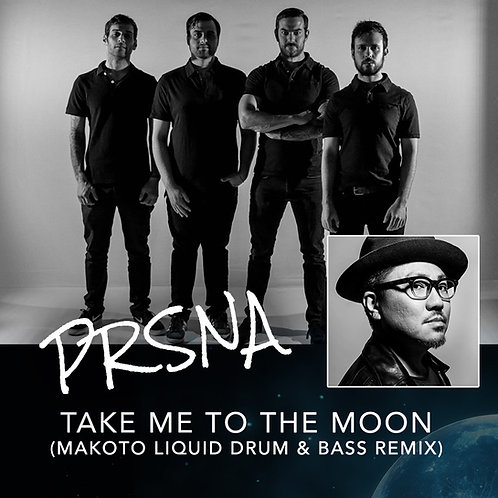 PRSNA - Take Me To The Moon (Makoto Remix)
