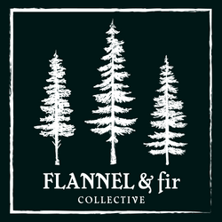 Flannel&FirCollective