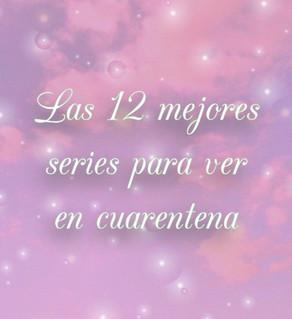 Las 12 mejores series para ver en Cuarentena