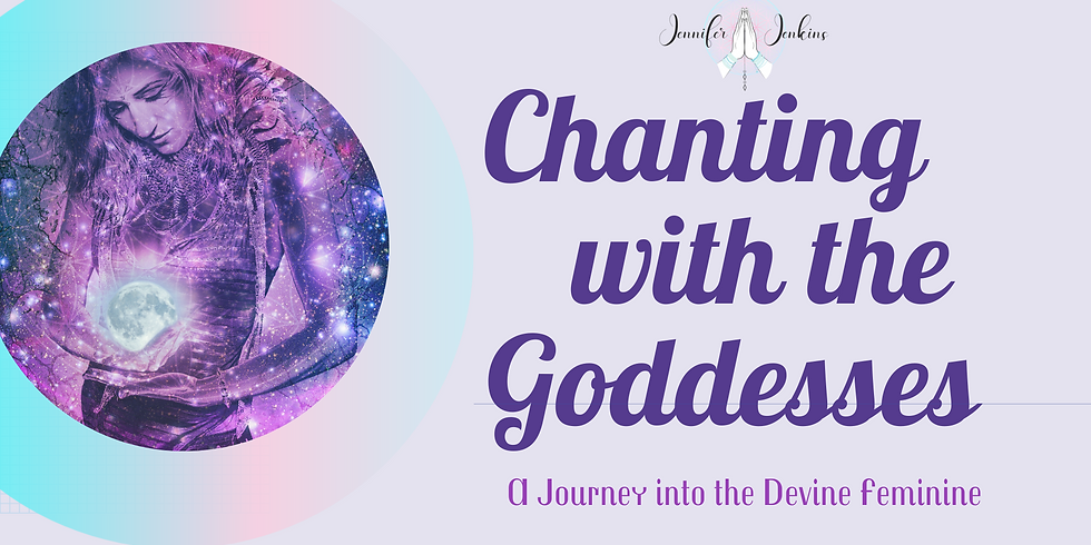Chanting with the Goddesses