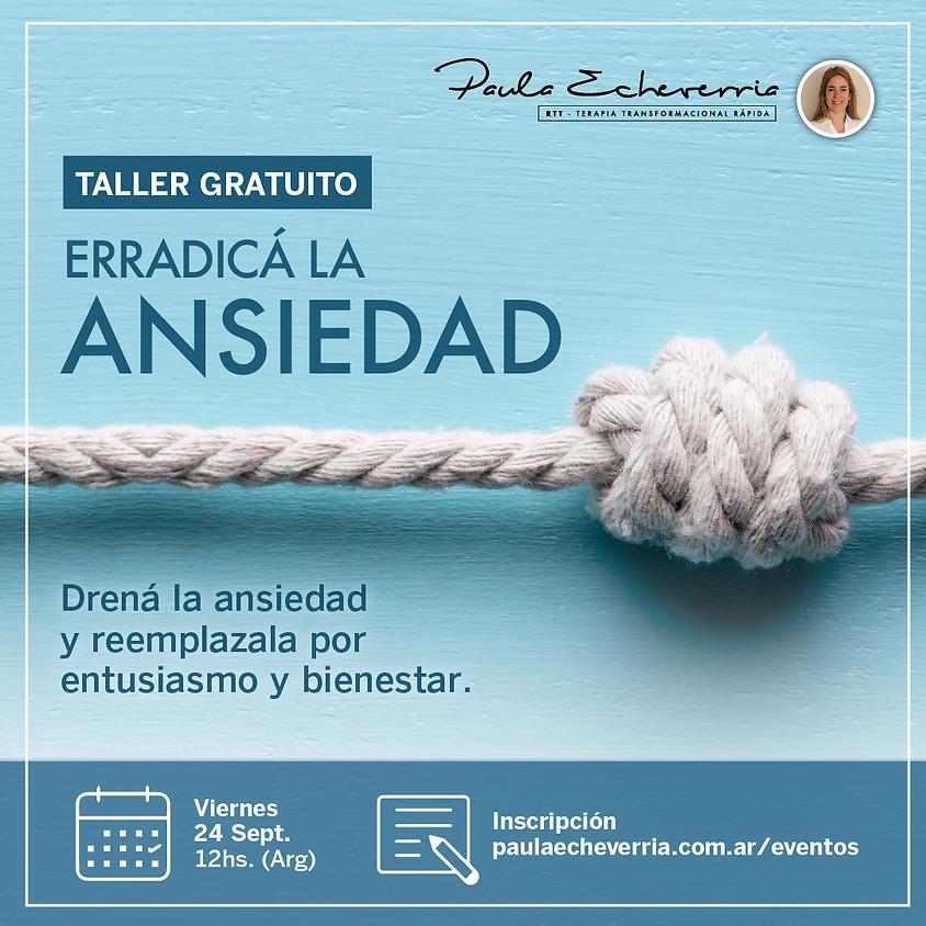 Erradicá la ANSIEDAD - 24/9