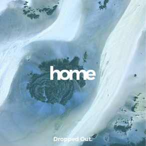 Dropped Out - Home