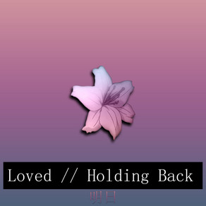VaporBaby - Loved // Holding Back   明日