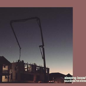 Sleeping Loops - Still Rolling