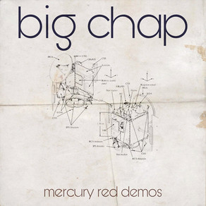 big chap - mecury red demos