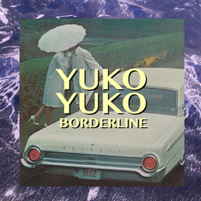 Yuko Yuko - Borderline