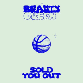 Beauty Queen - Sold You Out