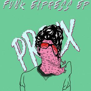PROUX - FUNK EXPRESS EP