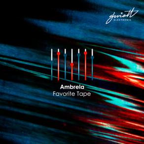 Ambrela - Favorite Tape